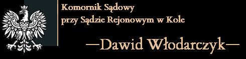 Komornik Sądowy Dawid Włodarczyk